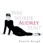 Buchcover Was würde Audrey tun